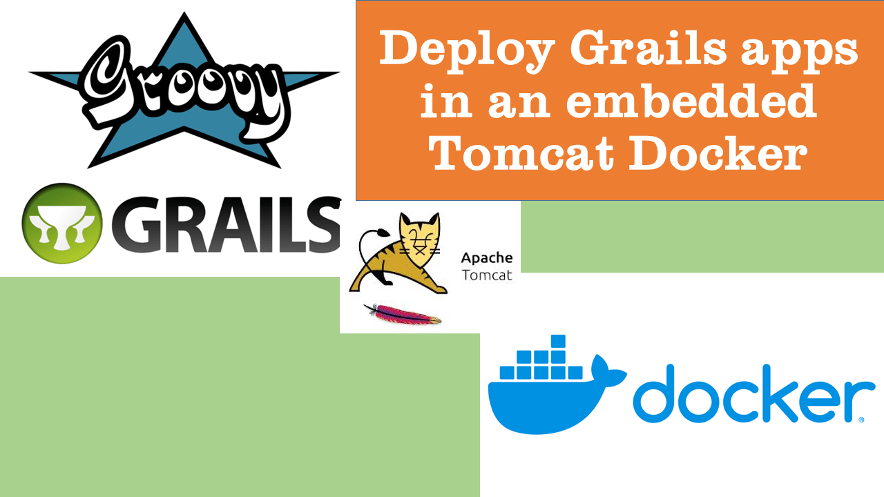 Deploy Grails apps in an embedded Tomcat Docker